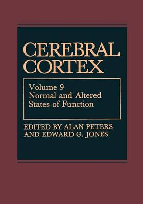 Cerebral Cortex: Normal and Altered States of Function - Cerebral Cortex 9 (Paperback)