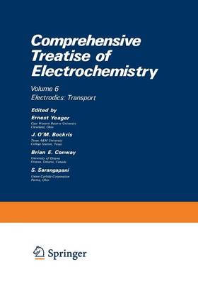 Comprehensive Treatise of Electrochemistry: Electrodics: Transport - Comprehensive Treatise of Electrochemistry (Paperback)