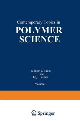 Contemporary Topics in Polymer Science: Volume 4 (Paperback)