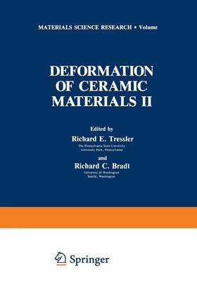 Deformation of Ceramic Materials II - Materials Science Research 18 (Paperback)