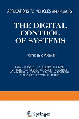 The Digital Control of Systems: Applications to Vehicles and Robots (Paperback)