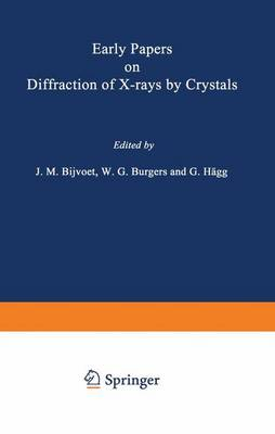 Early Papers on Diffraction of X-rays by Crystals (Paperback)