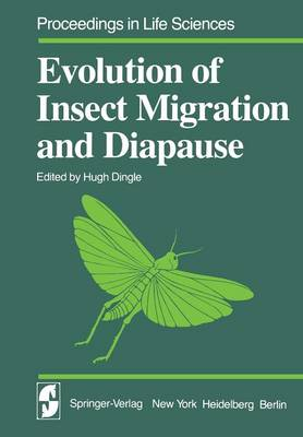 Evolution of Insect Migration and Diapause - Proceedings in Life Sciences (Paperback)