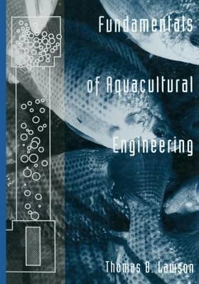 Fundamentals of Aquacultural Engineering (Paperback)