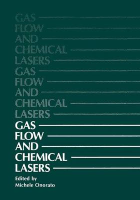 Gas Flow and Chemical Lasers (Paperback)