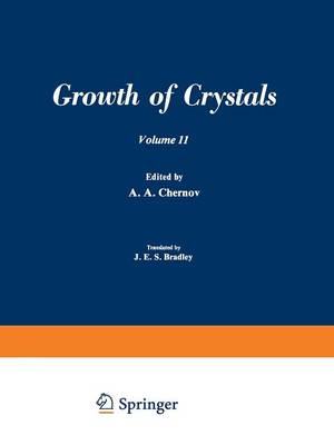 / Rost Kristallov / Growth of Crystals: Volume 11 (Paperback)