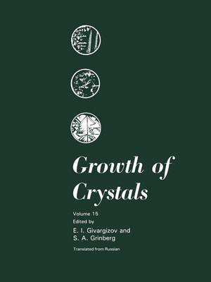 Growth of Crystals - Growth of Crystals 15 (Paperback)