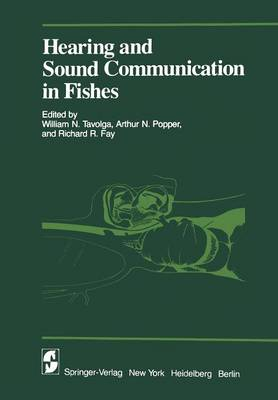 Hearing and Sound Communication in Fishes - Proceedings in Life Sciences (Paperback)
