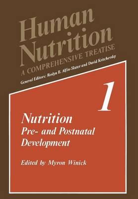 Nutrition: Pre- and Postnatal Development - Human Nutrition (Paperback)