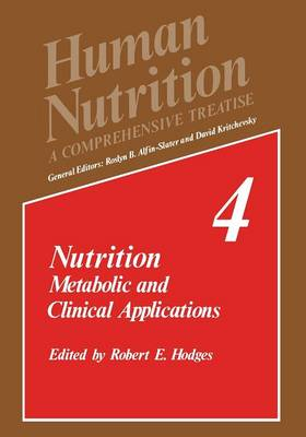 Nutrition: Metabolic and Clinical Applications - Human Nutrition 4 (Paperback)