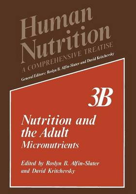 Nutrition and the Adult: Micronutrients - Human Nutrition 3B (Paperback)