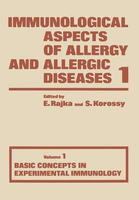 Basic Concepts in Experimental Immunology - Immunological Aspects of Allergy and Allergic Diseases 1 (Paperback)