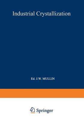 Industrial Crystallization (Paperback)
