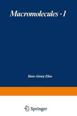 Macromolecules: Macromolecules Structure and Properties Volume 1 (Paperback)