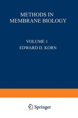 Methods in Membrane Biology: Volume 1 (Paperback)