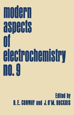 Modern Aspects of Electrochemistry: No. 9 (Paperback)