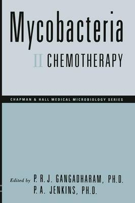Mycobacteria: Mycobacteria Chemotherapy II - Chapman & Hall medical microbiology series (Paperback)