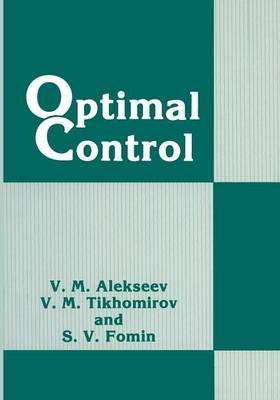 Optimal Control - Contemporary Soviet mathematics (Paperback)