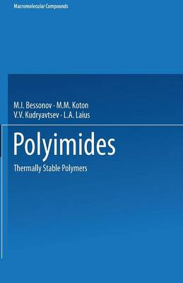 Polyimides: Thermally Stable Polymers - Macromolecular Compounds (Paperback)