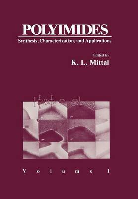 Polyimides: Synthesis, Characterization, and Applications. Volume 1 (Paperback)
