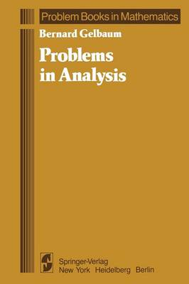 Problems in Analysis - Problem Books in Mathematics (Paperback)