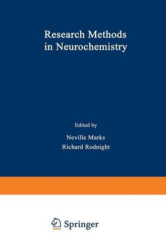 Research Methods in Neurochemistry: Volume 2 (Paperback)