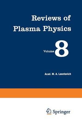 Reviews of Plasma Physics / Voprosy Teorii Plazmy / Ð Ð¾Ð¿Ñ Ð¾Ñ Ñ Ð¢ÐµÐ¾Ñ Ð¸Ð¸ Ð Ð»Ð°Ð·Ð¼Ñ - Reviews of Plasma Physics (Paperback)