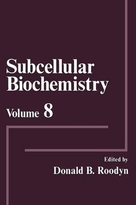 Subcellular Biochemistry: Volume 8 (Paperback)