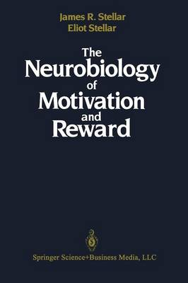 The Neurobiology of Motivation and Reward (Paperback)