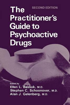 The Practitioner's Guide to Psychoactive Drugs - Topics in General Psychiatry (Paperback)