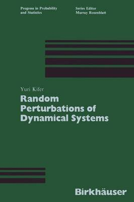 Random Perturbations of Dynamical Systems - Progress in Probability 16 (Paperback)