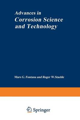 Advances in Corrosion Science and Technology: Volume 1 (Paperback)