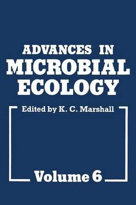 Advances in Microbial Ecology: Volume 6 - Advances in Microbial Ecology 6 (Paperback)