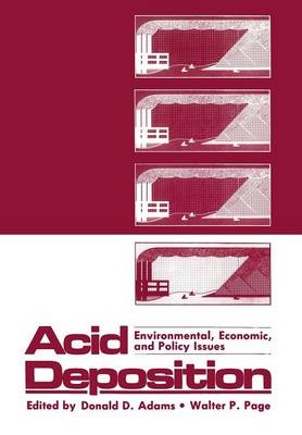 Acid Deposition: Environmental, Economic, and Policy Issues (Paperback)