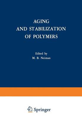 Aging and Stabilization of Polymers (Paperback)