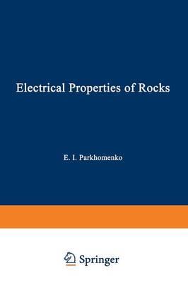 Electrical Properties of Rocks - Monographs in Geoscience (Paperback)