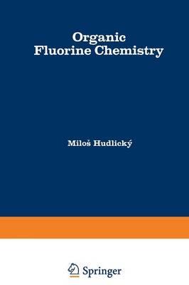 Organic Fluorine Chemistry (Paperback)