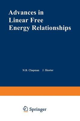 Advances in Linear Free Energy Relationships (Paperback)