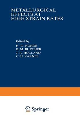 Metallurgical Effects at High Strain Rates (Paperback)