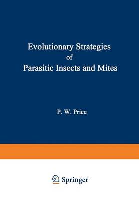 Evolutionary Strategies of Parasitic Insects and Mites (Paperback)
