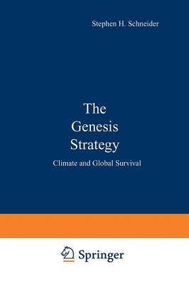 The Genesis Strategy: Climate and Global Survival (Paperback)