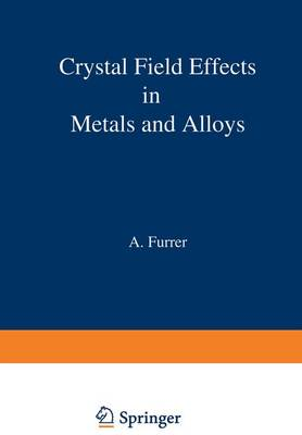 Crystal Field Effects in Metals and Alloys (Paperback)