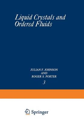 Liquid Crystals and Ordered Fluids (Paperback)