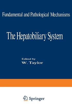 The Hepatobiliary System: Fundamental and Pathological Mechanisms - NATO Science Series A 7 (Paperback)