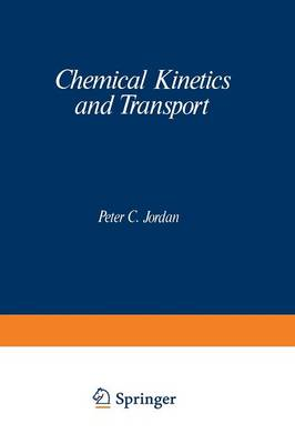 Chemical Kinetics and Transport (Paperback)