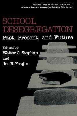 School Desegregation: Past, Present, and Future (Paperback)