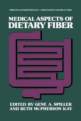 Medical Aspects of Dietary Fiber - Topics in Gastroenterology (Paperback)