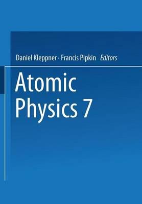 Atomic Physics 7 (Paperback)