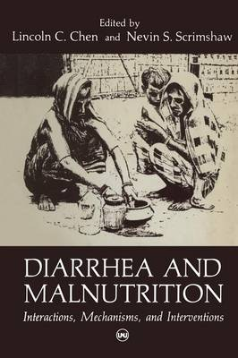 Diarrhea and Malnutrition: Interactions, Mechanisms, and Interventions (Paperback)