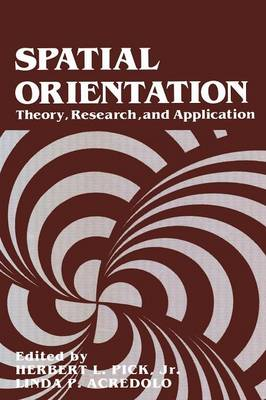 Spatial Orientation: Theory, Research, and Application (Paperback)